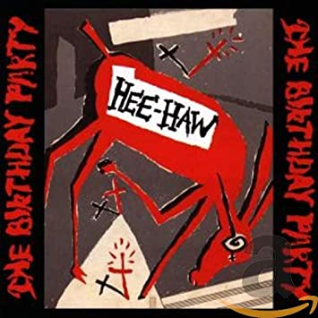 """New Music The Birthday Party /""""Hee-Haw/"""" LP"""
