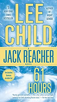 61 Hours (Jack Reacher, Book 14) by [Child, Lee]