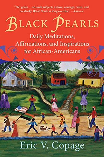 Search : Black Pearls: Daily Meditations, Affirmations, and Inspirations for African-Americans