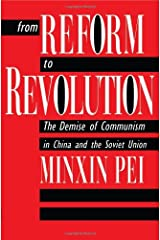 From Reform to Revolution: The Demise of Communism in China and the Soviet Union Hardcover