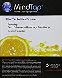MindTap Political Science, 1 term (6 months) Printed Access Card for Geer/Schiller/Segal/Glencross' Gateways to Democracy: An Introduction to American Government, The Essentials, 3rd