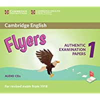 Cambridge English Starters 1. Authentic Examination Papers for Revised Exam from 2018. Flyers 1