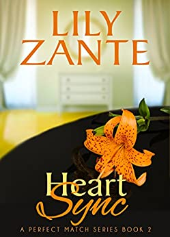 Heart Sync (A Perfect Match Series Book 3) by [Zante, Lily]
