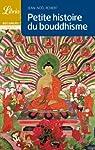 Petite histoire du bouddhisme par Robert (II)