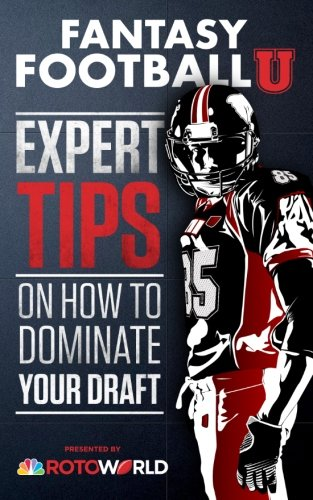 Fantasy Football U  Expert Tips On How To Dominate Your Draft