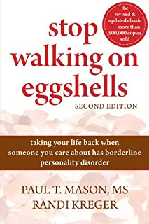 Stop Walking on Eggshells: Taking Your Life Back When