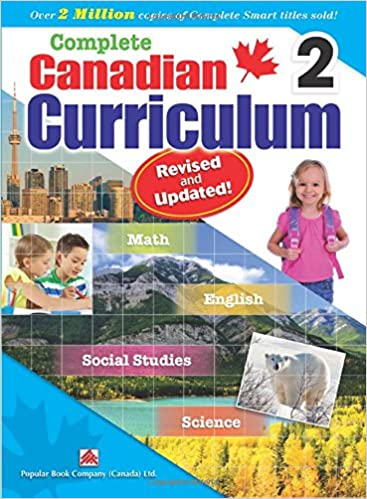 Complete Canadian Curriculum 2 (Revised & Updated): A Grade 2