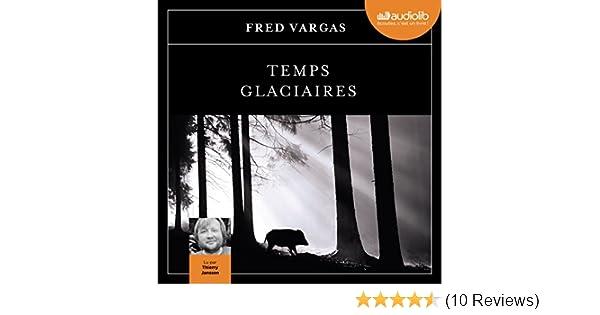 Amazon Com Temps Glaciaires Commissaire Adamsberg 9