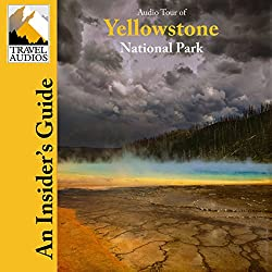 Yellowstone National Park, Audio Tour