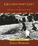 Grandfather's Gift, Ethan Hubbard, 1933937416