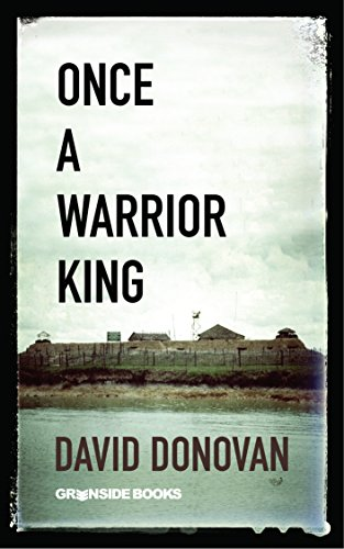 Once A Warrior King: Memories Of An Officer In Vietnam