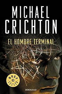 El hombre terminal par Crichton