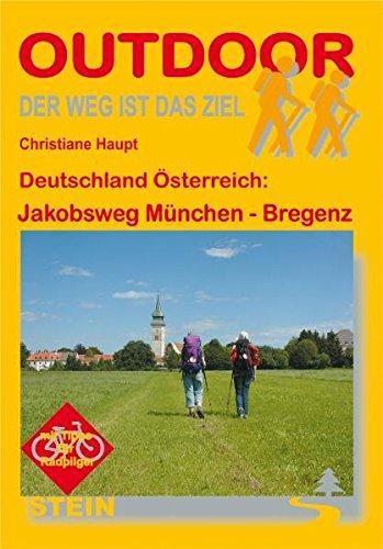 Deutschland Österreich: Jakobsweg München-Bregenz (OutdoorHandbuch)