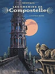 Les chemins de Compostelle, tome 3 : Notre-Dame par Servais