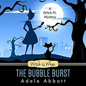 Witch Is When the Bubble Burst Audiobook