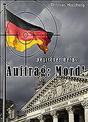 Auftrag: Mord ! - Deutscher Herbst (German Edition)
