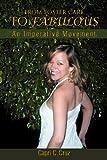 From Foster Care to Fabulous, Capri C. Cruz, 1468552511