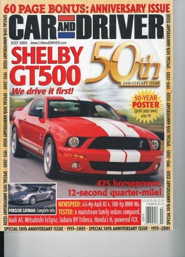 Car & Driver, July 2005 - 50th Anniversary Issue (60 page bonus), Shelby GT500, Family Sedan Comparo