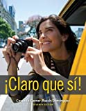 img - for Claro que si! (World Languages) book / textbook / text book