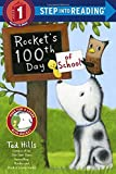 Rocket's 100th Day of School (Step Into Reading, Step 1)