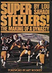 Super Steelers: The making of a dynasty