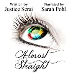 Almost Straight | Justice Serai