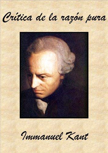 Crítica de la razón pura (Spanish Edition) by [Kant, Immanuel]