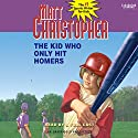 The Kid Who Only Hit Homers Audiobook by Matt Christopher Narrated by  Listening Library