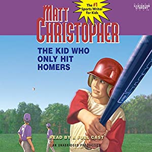 The Kid Who Only Hit Homers Audiobook