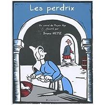 Les perdrix: Un conte du Moyen Âge