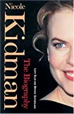 img - for Nicole Kidman: The Biography book / textbook / text book