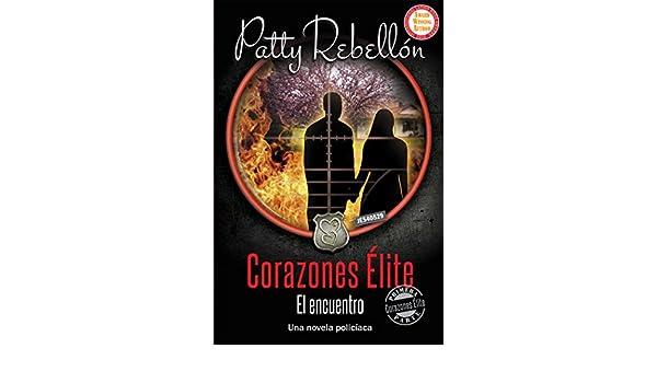 Corazones Elite. El Encuentro. (Corazones Élite nº 1) eBook: Patty ...