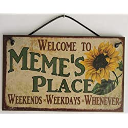 """5x8 Vintage Style Sign with Sunflower Saying, """"Welcome to MEME'S PLACE Weekends, Weekdays, Whenever """" Decorative Fun Universal Household Signs from Egbert's Treasures"""