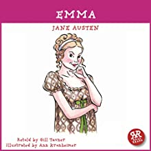 Emma: An Accurate Retelling of Jane Austen's Timeless Classic Audiobook by Jane Austen, Gill Tavner Narrated by Sally Lewis