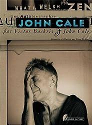 What's welsh for zen ? : Une autobiographie de John Cale