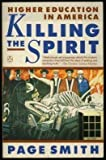 Killing the Spirit, Page Smith, 0140121838