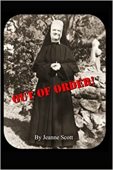 Out of Order by Jeanne Scott (2010-09-24)