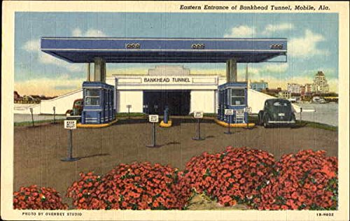 Eastern Entrance Of Bankhead Tunnel Mobile, Alabama Original Vintage Postcard (Bankhead Mobile Tunnel)