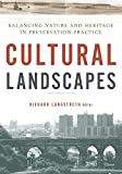 img - for Cultural Landscapes: Balancing Nature and Heritage in Preservation Practice book / textbook / text book