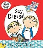 Charlie and Lola: Say Cheese!