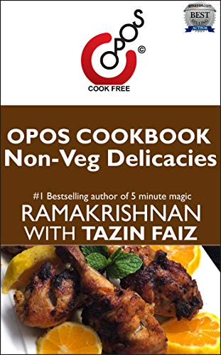 Non-Veg Delicacies: OPOS Cookbook by Tazin  Faiz
