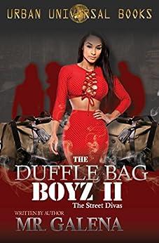 The Duffle Bag Boyz 2 by [Galena, Mr.]