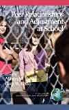 Peer Relationships and Adjustment at School, , 1617358088