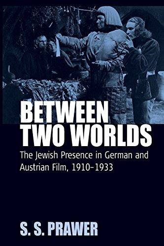 Between Two Worlds: The Jewish Presence in German and Austrian Film, 1910-1933 (Film -