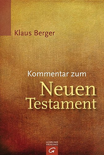 Kommentar zum Neuen Testament von D.F.
