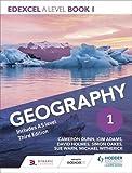Edexcel A level Geography Book 1 Third Edition