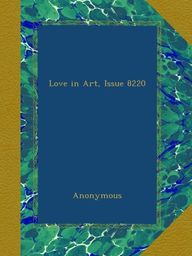 Love in Art, Issue 8220