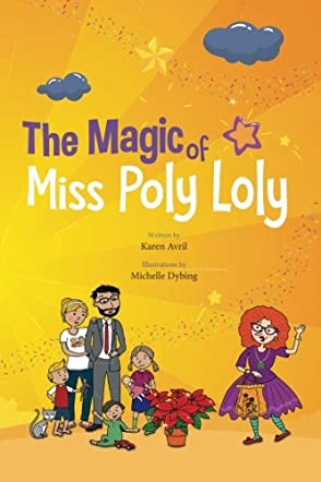 The Magic of Miss Poly Loly