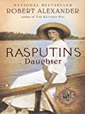 Rasputin's Daughter: A Novel (A Romanov Novel Book 2)