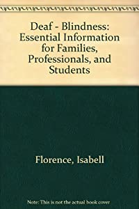 Paperback Deaf/Blindness : Essential Information for Families, Professionals, and Students Book